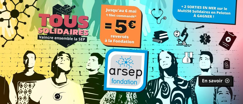 Tous Solidaires avec la fondation arsep